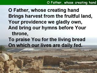 O Father, whose creating hand