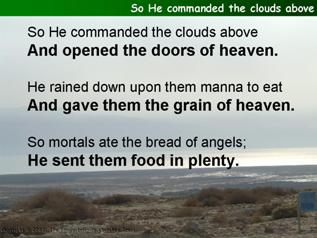 So He commanded the clouds above (Psalm 78.23-29)