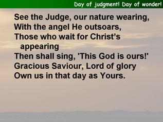 Day of judgment! Day of Wonder!