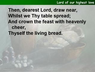 Lord of our highest love!