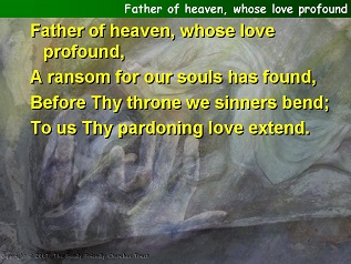 Father of heaven, whose love profound