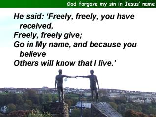 God forgave my sin in Jesus' Name