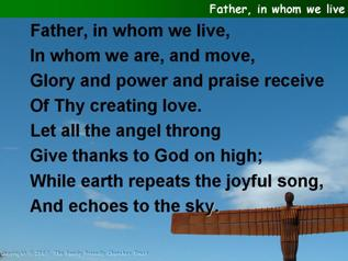 Father, in whom we live