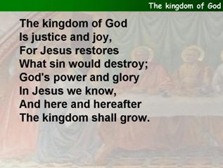 The Kingdom of God is justice and joy
