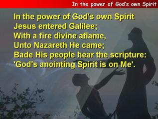 In the power of God's own Spirit