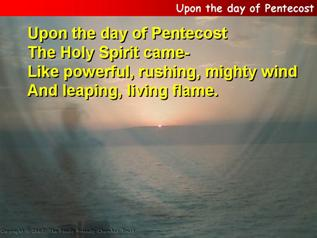 Upon the day of Pentecost
