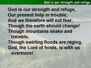 God is our strength and refuge