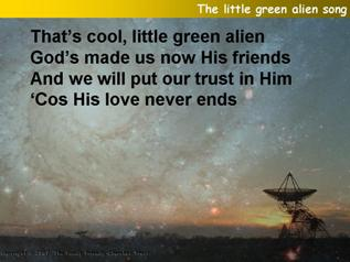 The little green alien song