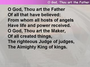 O God, Thou art the Father