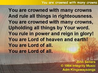 You are crowned with many crowns