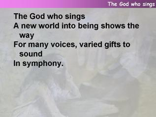 The God who sings,