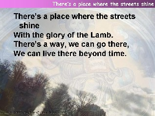 There's a place where the streets shine