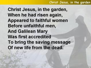 Christ Jesus, in the garden
