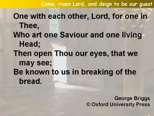 Come, risen Lord, and deign to be our guest