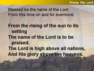 Praise the Lord (Psalm 113)