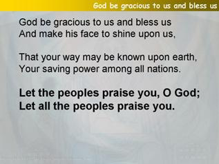 God be gracious to us and bless us (Psalm 67)