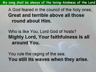 My song shall be always of the loving-kindness of the Lord (Psalm 89.1-4, 15-18)