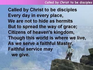 Called by Christ to be disciples