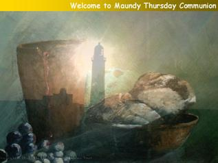 Complete Maundy Thursday Service
