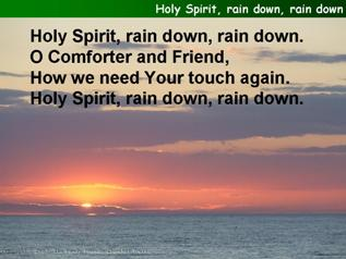 Holy Spirit, rain down, rain down