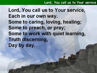Lord, You call us to Your service