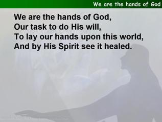 We are the hands of God