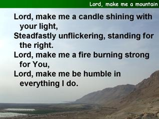 Lord, make me a mountain