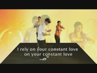 I rely on Your constant love