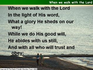 When we walk with the Lord