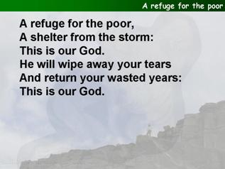 A refuge for the poor