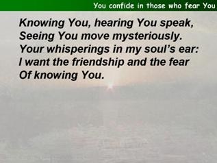 You confide in those who fear You