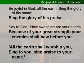 Be joyful in God, all the earth (Psalm 66.1-8)