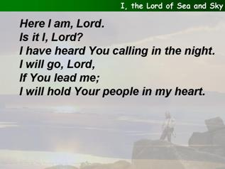 I, the Lord of sea and sky