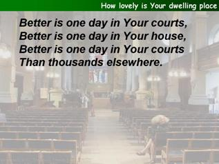 How lovely is Your dwelling-place
