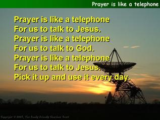 Prayer is like a telephone
