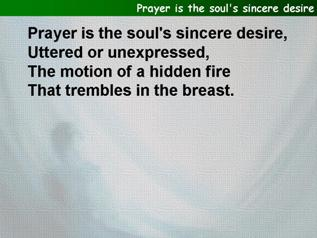 Prayer is the soul's sincere desire