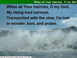 When all Thy (Your) mercies, O my God
