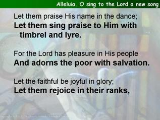 Alleluia. O sing to the Lord a new song