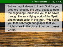 2 Thessalonians 2.1-5, 13-17