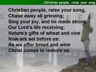 Christian people, raise your song