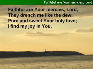 Faithful are Your mercies, Lord
