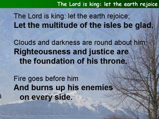 The Lord is king: let the earth rejoice (Psalm 97)