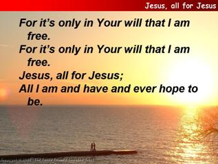 Jesus, all for Jesus