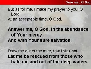 Save me, O God (Psalm 69.1-18)