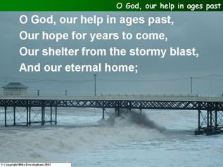 O God, our help in ages pas