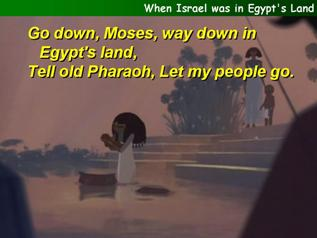 When Israel was in Egypt's Land