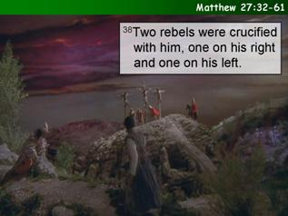 Matthew 27:32-61 (abridged)