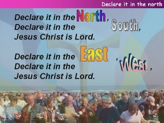 Declare it in the North