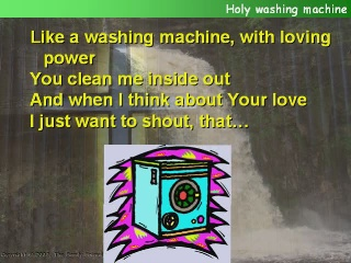 Holy washing machine